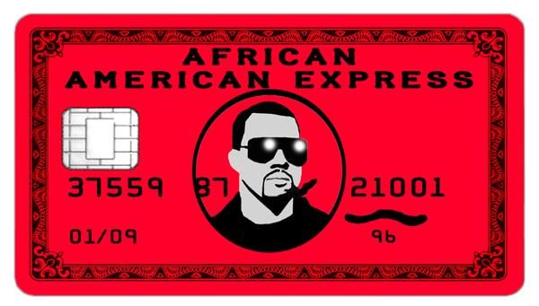 Clone of african_american_express___kanye_west___black_card_by_abg46-d4utdtk